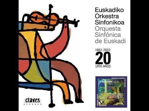 Euskadiko Orkestra Sinfonikoa - Sounds of the Basque Country / Jesús Guridi: Ten Basque Melodies