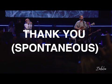 Thank You + Spontaneous | Jeremy Riddle & Steffany Gretzinger | Bethel Church