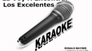 LA VOY A ENCONTRAR LOS EXCELENTES KARAOKE
