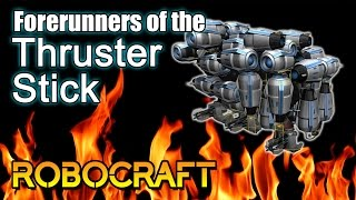 The Forerunners of the Thruster Stick