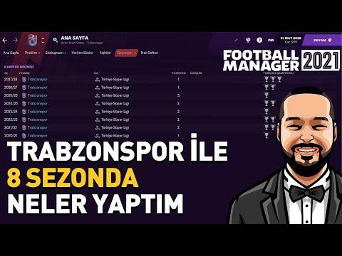 FOOTBALL MANAGER 2021 ÖZEL KARİYER #4 | TRABZONSPOR İLE 8 SEZONDA NELER YAPTIM
