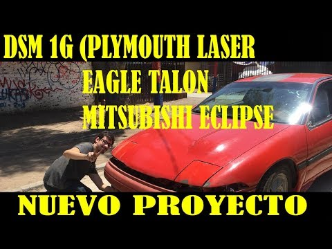 DSM 1G review, mi nuevo proyecto/ mitsubishi eclipse/eagle talon/plymouth laser