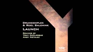 Drumcomplex & Roel Salemink - Launch (Original Mix)