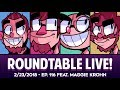 Roundtable Live! - 2/23/2018 (Ep. 116 feat. Maggie Krohn)