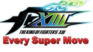 KOF XIII 13 All DM SDM NeoMax Super Moves