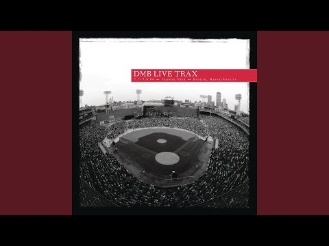 The Idea Of You (Live At Fenway Park, Boston, MA - July 2006)