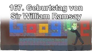 Sir William Ramsay - 167. Geburtstag von Sir William Ramsay, Сер Вільям Рамсей  (Google Doodle)