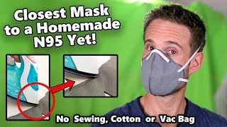 How to Make the Best Face Mask, No Sewing (Don't use Cotton or Vac Bags!)