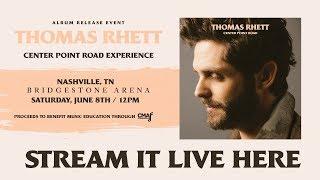 Thomas Rhett - Center Point Road Experience