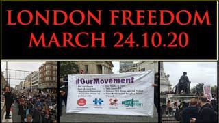 London Freedom March 24.10.20.