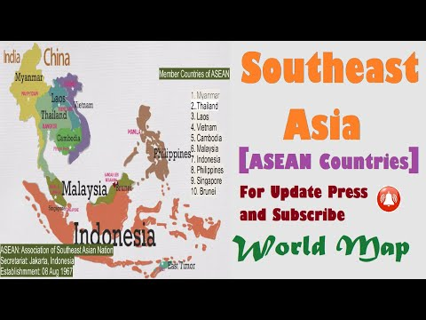 Southeast Asian Countries (ASEAN,Location of Countries,Capitals,Membership,Established Date etc)