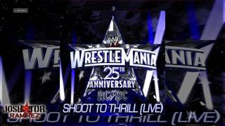 WWE: Shoot To Thrill (Live) [WrestleMania 25 Anniversary Theme] by AC/DC - DL w. CC