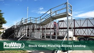ProWay - Stock Crate Pivoting Access Landing