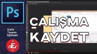 Photoshop CC ile Çalışma Kaydetme