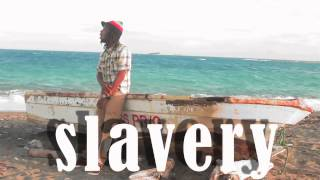 Jah Izrehl - Slavery Days (Official HD Video)