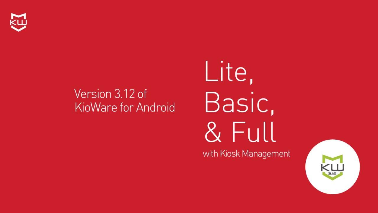 KioWare Android Kiosk App - New Guided Setup