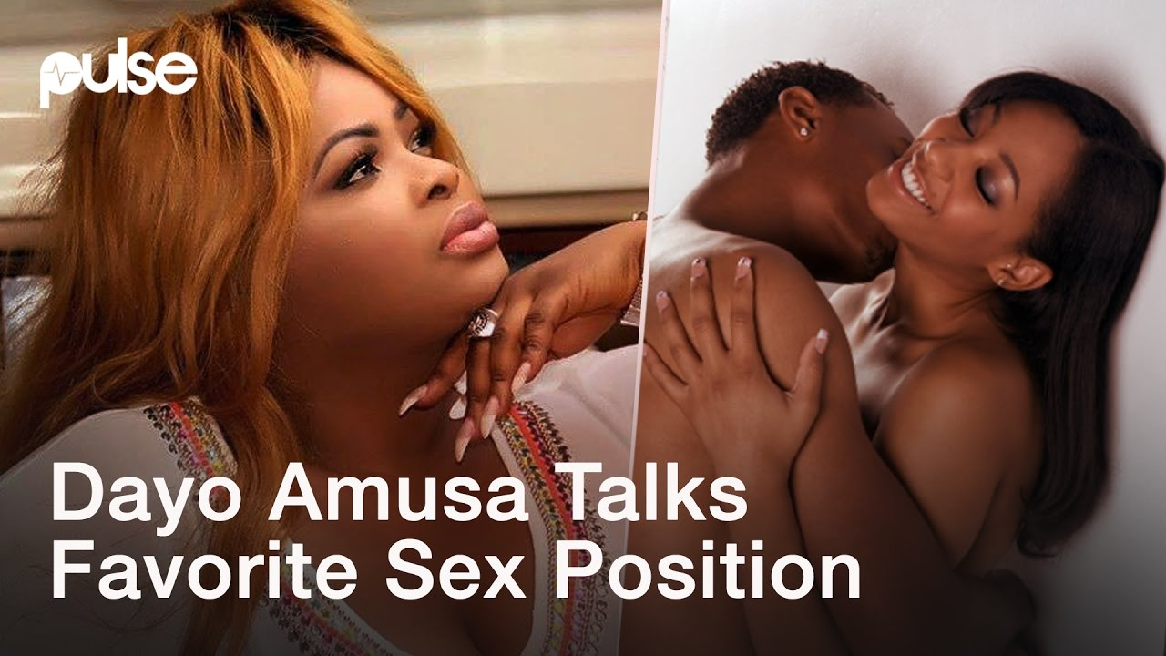 Dayo Amusa Talks About Her Favourite Sex Position, 'Pathetic' Movie and New  Video | PulseTV