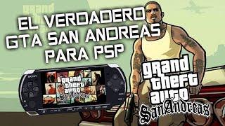 GTA SAN ANDREAS PARA PSP ES REAL [el verdadero gta san andreas para psp]