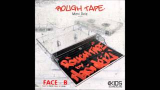 Rough Tape - Face B by Mani Deïz (INSTRUMENTALS)