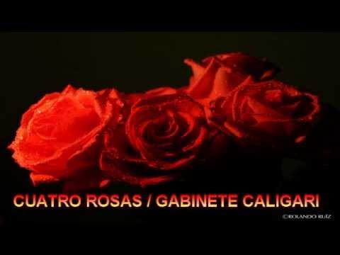 Gabinete Caligari / Cuatro rosas / Realizado por Dagdalathir