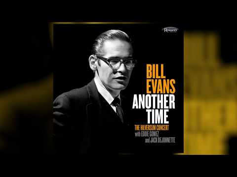 Bill Evans - Another Time: The Hilversum Concert (The Story)