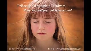 Prière de Gratitude à l'Univers – Pour se réaligner intérieurement…