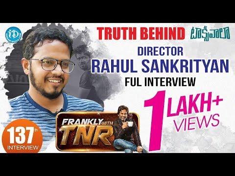 Truth Behind Vijay Devarakonda Taxiwala - Rahul sankrityan Full Interview | Frankly With TNR #137