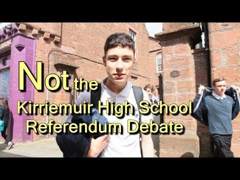 NOT the Kirriemuir High School Referendum Debate