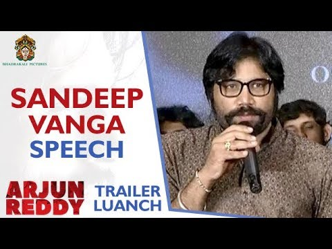 Director Sandeep Vanga Speech | Arjun Reddy Telugu Movie Trailer Launch | Vijay Deverakonda