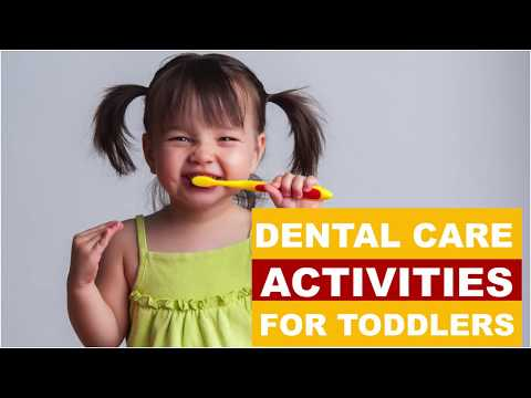 Dental Care Activities for Toddlers