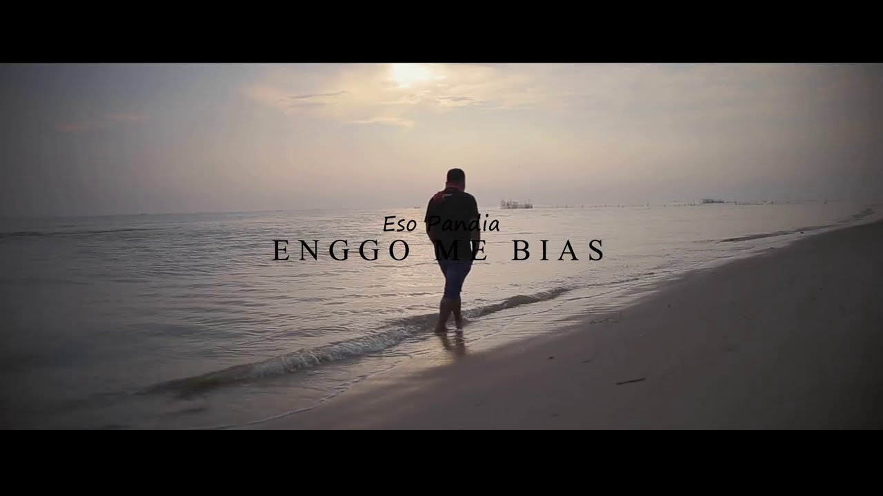 Lagu Karo Terbaru ENGGO ME BIAS - Eso Pandia [Official Music Video]