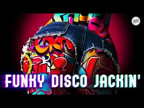 Funky Disco House & Jackin' House Mix – June 2018