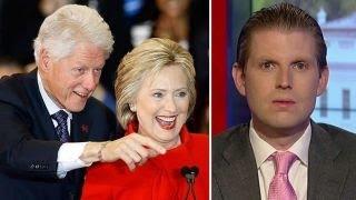 Eric Trump: Clinton family