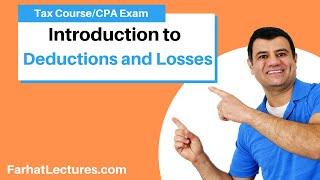 Deductions and Losses | For AGI | From AGI | Income Tax course | CPA Exam Regulation
