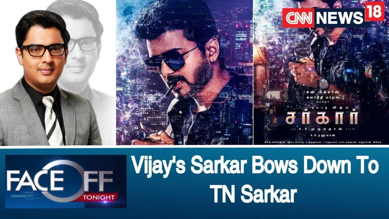 Superstar Vijay's 'SARKAR' Bows Down To TN Sarkar | CNN N18 FACE OFF with Zakka Jacob