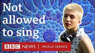 The Iranian women facing jail for singing - BBC World Service
