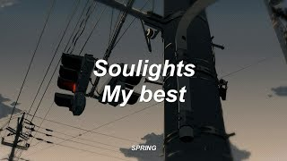 Soulights - My best (Sub español) - Stafaband