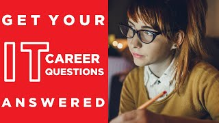 Your IT Career & ITF+ Questions Answered
