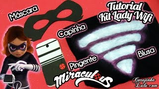 Video DIY Miraculous Ladybug: Kit Lady Wifi Máscara + Capinha + Blusa - Como Fazer | Corujices da Lu download MP3, 3GP, MP4, WEBM, AVI, FLV Juli 2018