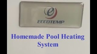 Homemade Pool Heating System DIY (Do It Yourself)