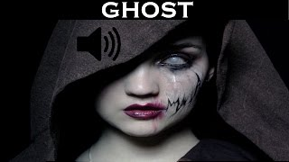 Sound Effects of Ghost | HI RESOLUTION AUDIO