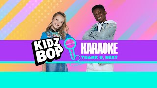 KIDZ BOP Kids - Thank U, Next (Karaoke)
