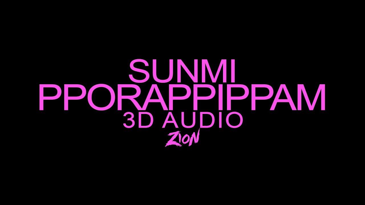 SUNMI(선미) - pporappippam(보라빛 밤) (3D Audio Version)