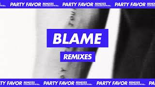 Party Favor - Blame (feat. Naika) [Tisoki Remix] Official Full Stream