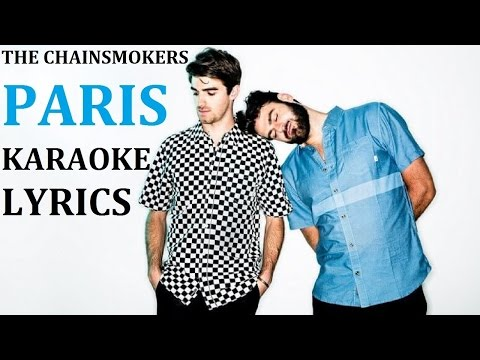 THE CHAINSMOKERS - PARIS KARAOKE COVER LYRICS