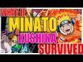 What If Minato and Kushina Survived?