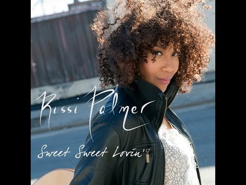 Rissi Palmer - Sweet Sweet Lovin' (Official Video)