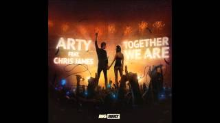 Arty feat. Chris James - Together We Are (Original Mix)