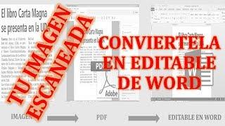 Convertir Un Documento Escaneado En Un Texto Editable De Word Imagenes Escaneadas A Texto Youtube