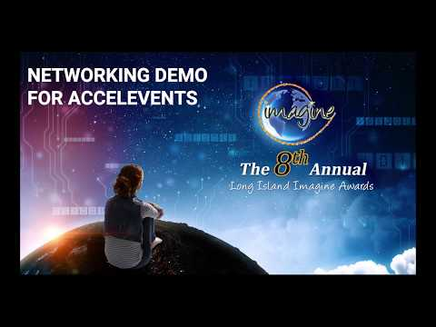 Accelevents Demo: Networking For The 8th Annual Long Island Imagine Awards